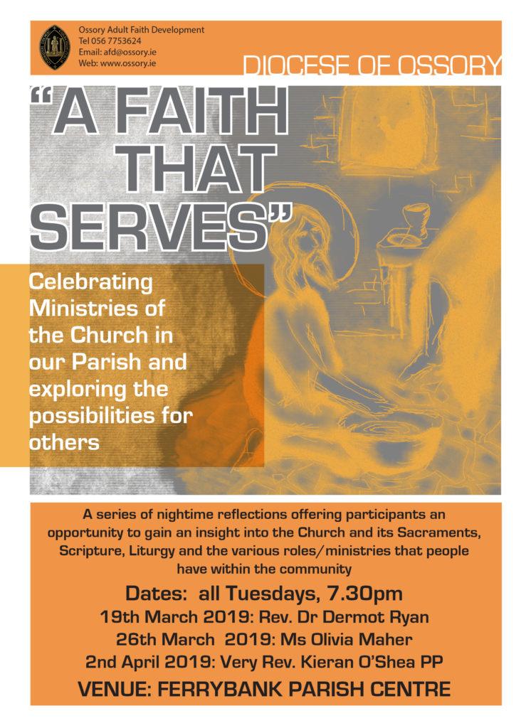 """A Faith That Serves"" @ Ferrybank Parish Centre"