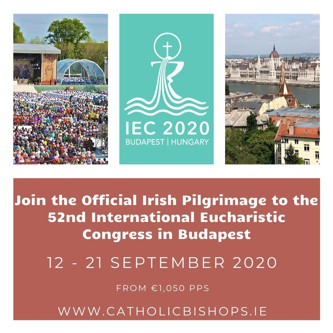 IEC 2020 @ Irish Pilgrimage to the 52nd IEC in Budapest